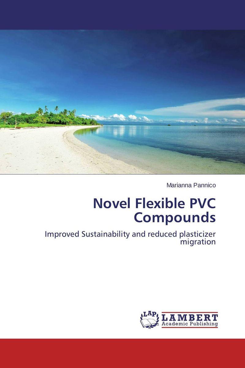 Novel Flexible PVC Compounds the lonely polygamist – a novel