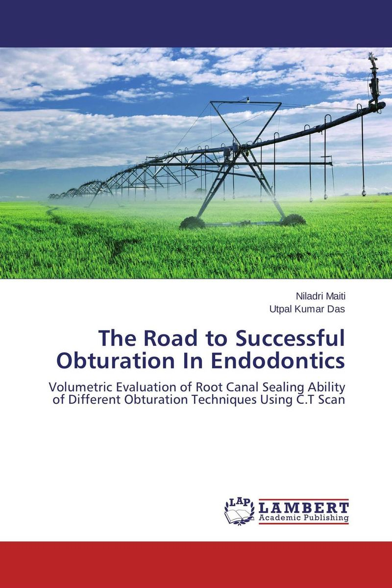 The Road to Successful Obturation In Endodontics obturation techniques