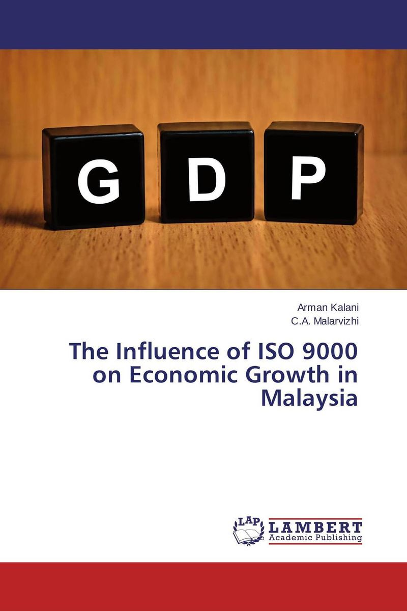 The Influence of ISO 9000 on Economic Growth in Malaysia innovations fixed investments and economic growth the eu context