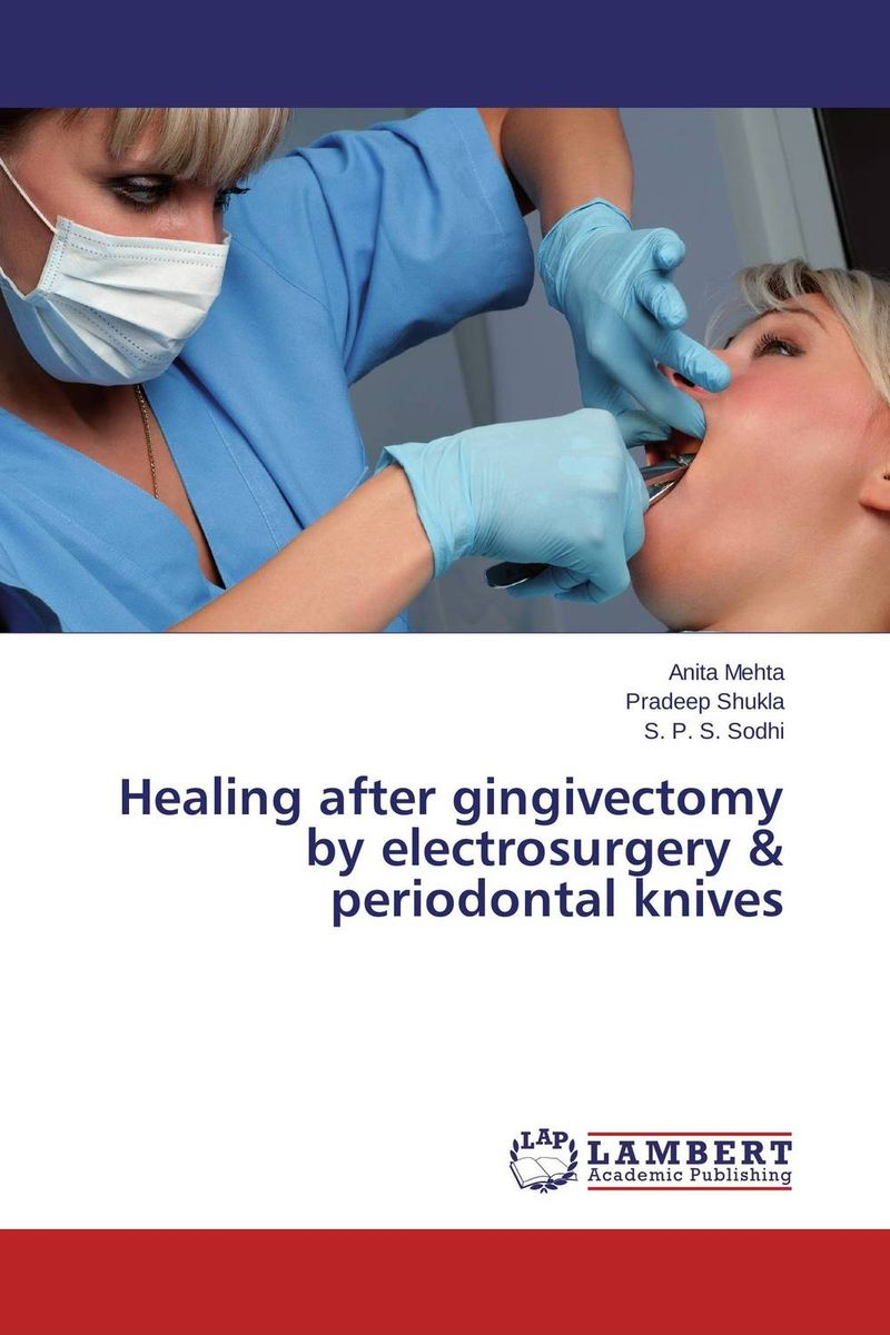Healing after gingivectomy by electrosurgery & periodontal knives concepts of gingiva and gingival crevicular fluid