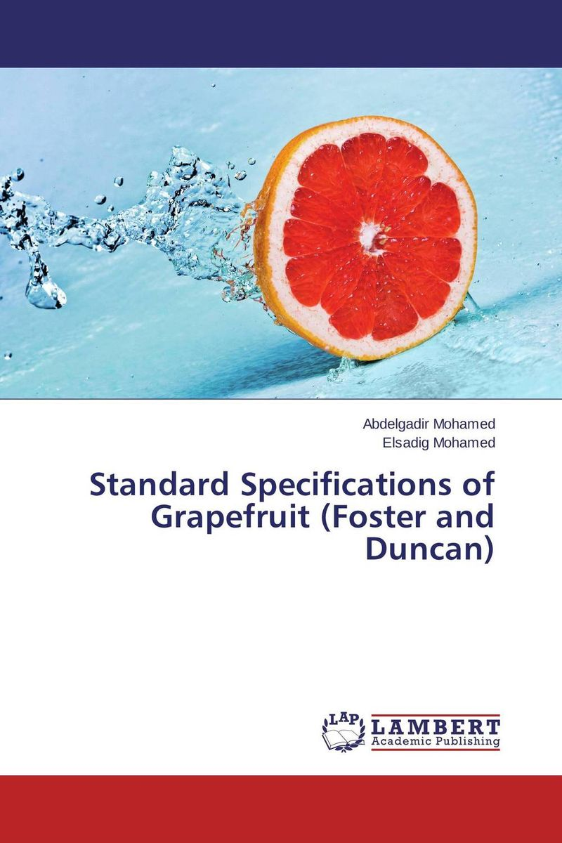 Standard Specifications of Grapefruit (Foster and Duncan) duncan bruce the dream cafe