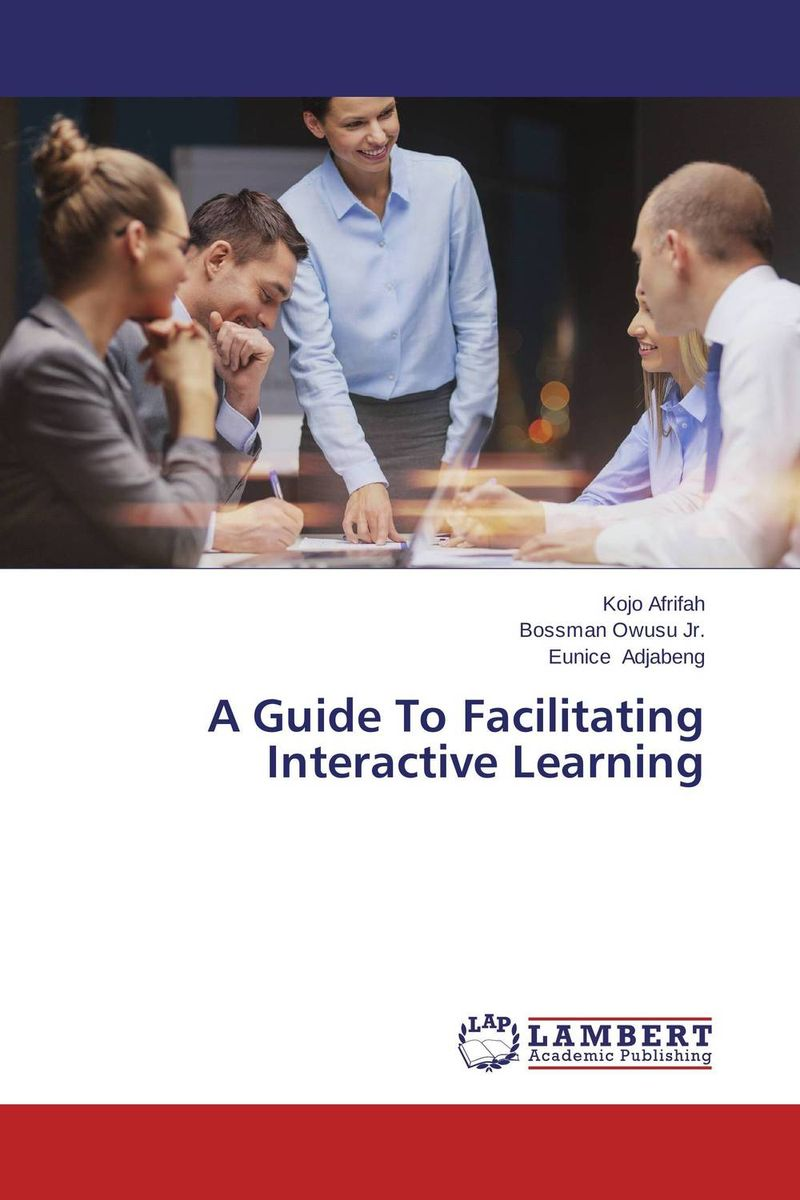 A Guide To Facilitating Interactive Learning facilitating increased creativity for adults