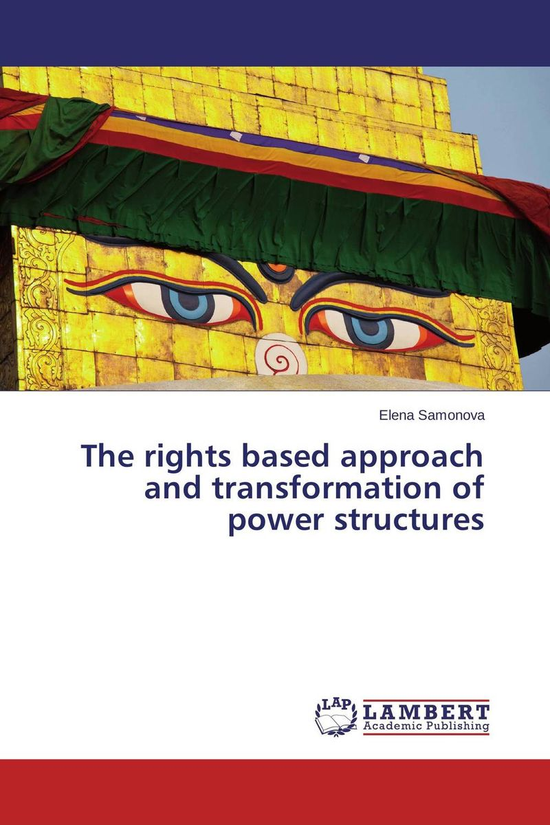 The rights based approach and transformation of power structures the lighye caste system