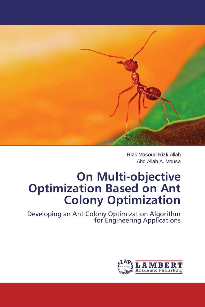On Multi-objective Optimization Based on Ant Colony Optimization marc lane j the mission driven venture business solutions to the world s most vexing social problems