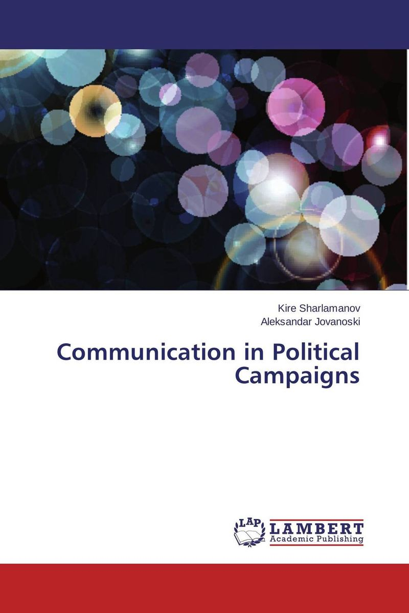 Communication in Political Campaigns mustafa taha cyber campaigns internet use in the 2000 u s presidential election