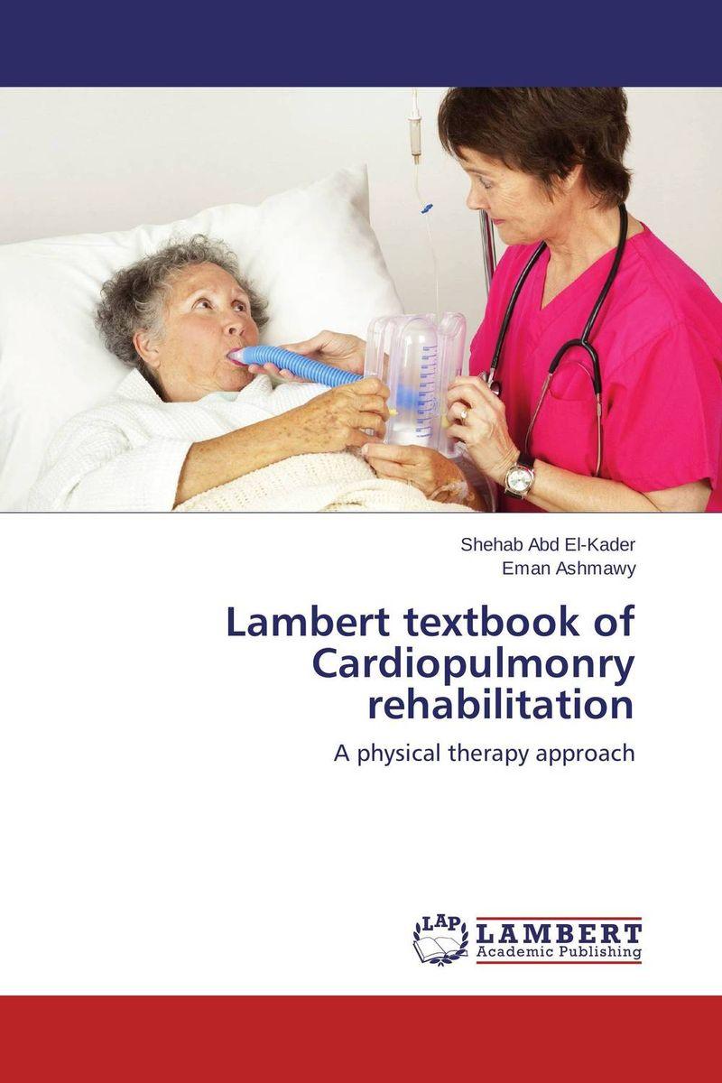 Lambert textbook of Cardiopulmonry rehabilitation a concise textbook of community pharmacy