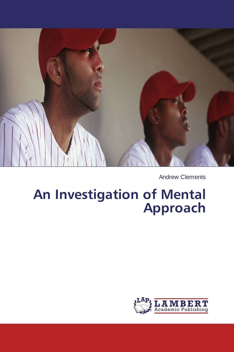 An Investigation of Mental Approach