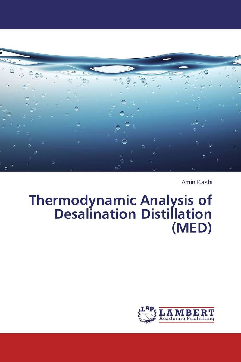 Thermodynamic Analysis of Desalination Distillation (MED) купить