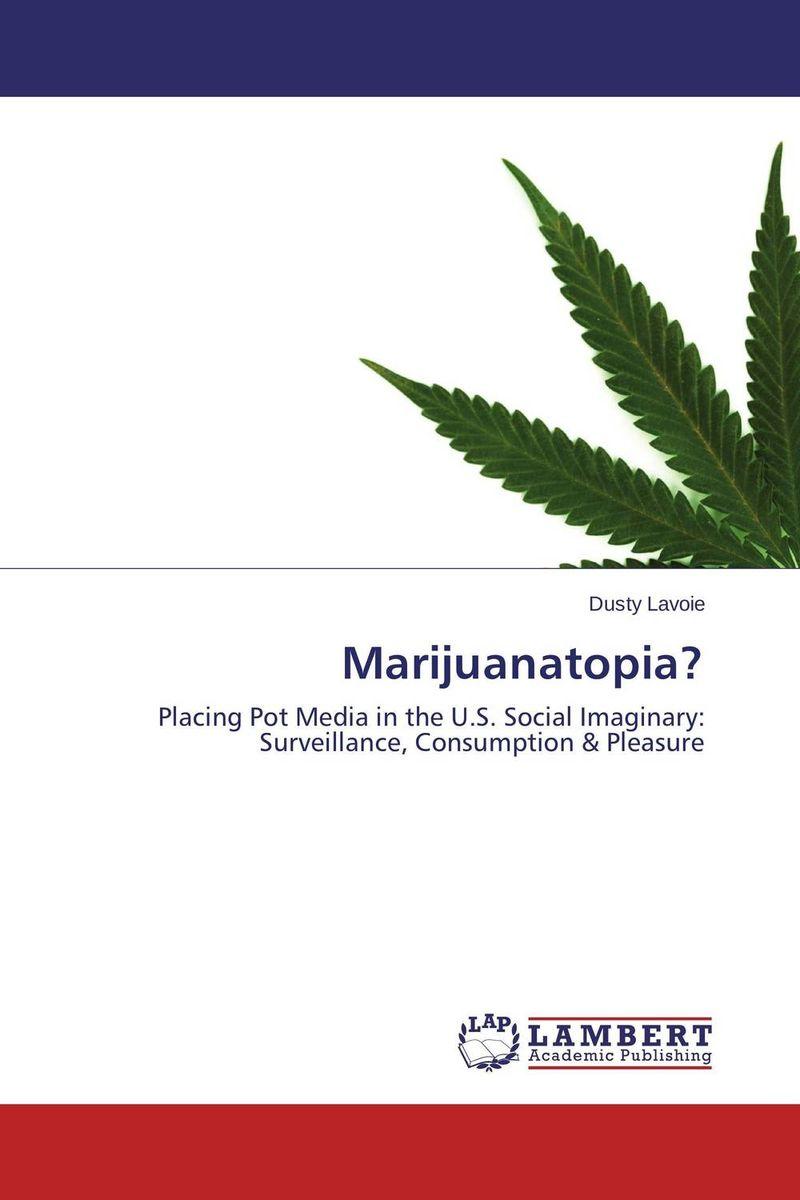 Marijuanatopia? marijuanatopia