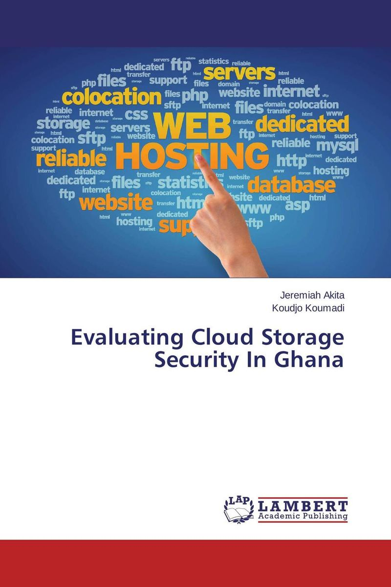 Evaluating Cloud Storage Security In Ghana cloud implementation in organizations