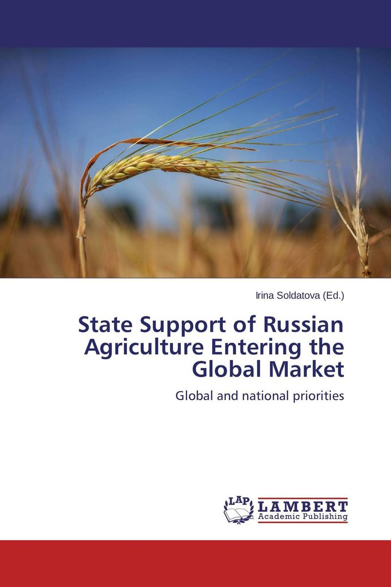 State Support of Russian Agriculture Entering the Global Market