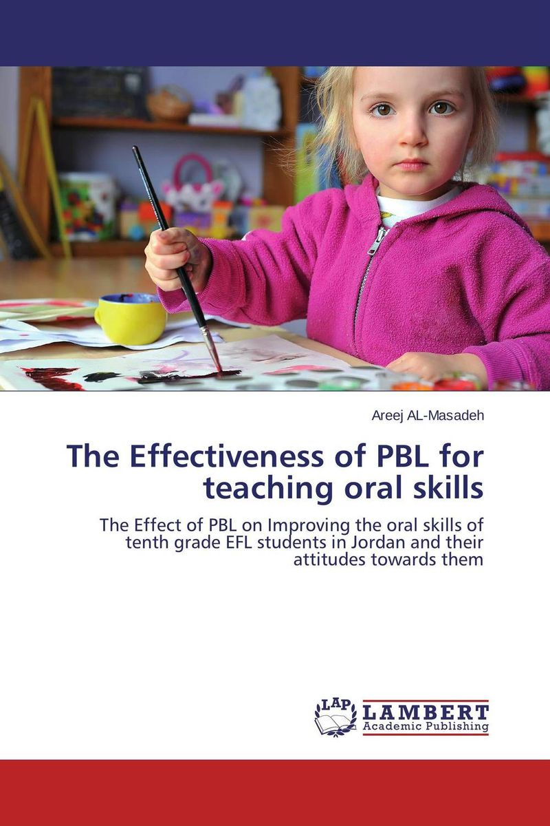 The Effectiveness of PBL for teaching oral skills