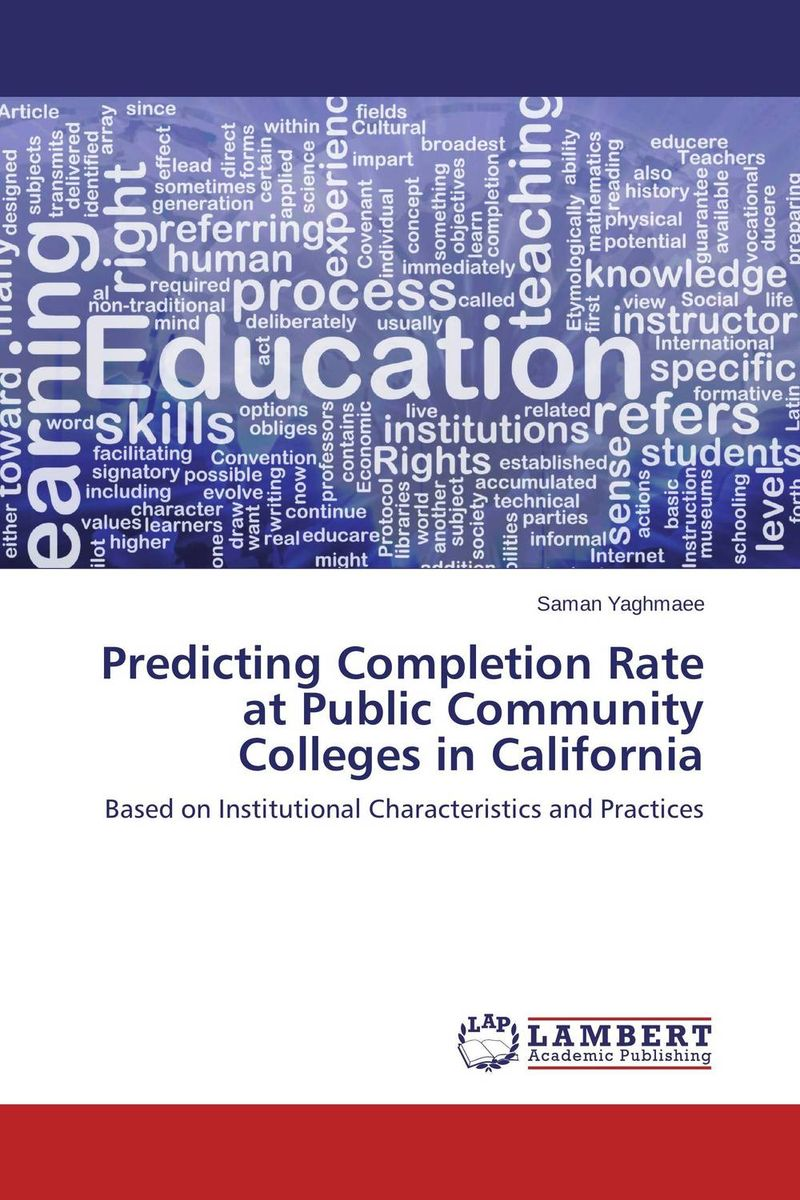 Predicting Completion Rate at Public Community Colleges in California completion