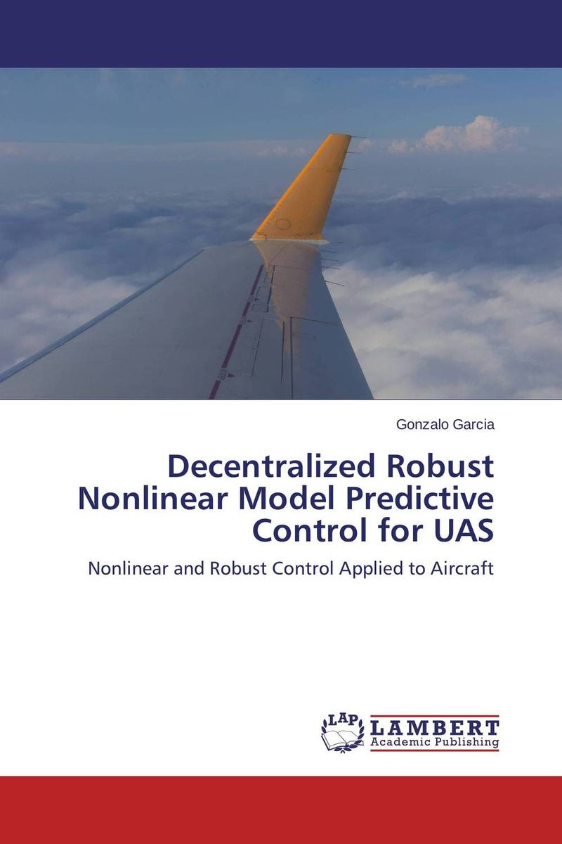 Decentralized Robust Nonlinear Model Predictive Control for UAS seongil hong kinematics and robust control for mechanical systems