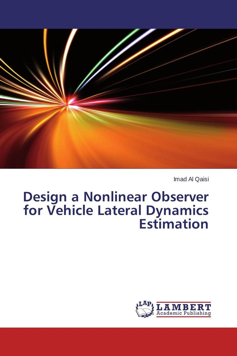 Design a Nonlinear Observer for Vehicle Lateral Dynamics Estimation
