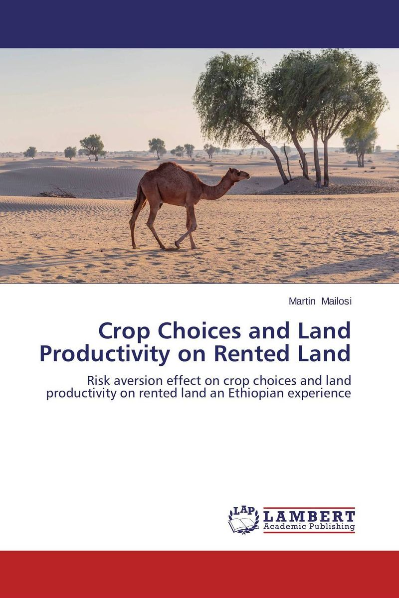 Crop Choices and Land Productivity on Rented Land land suitability evaluation for principal agricultural crops