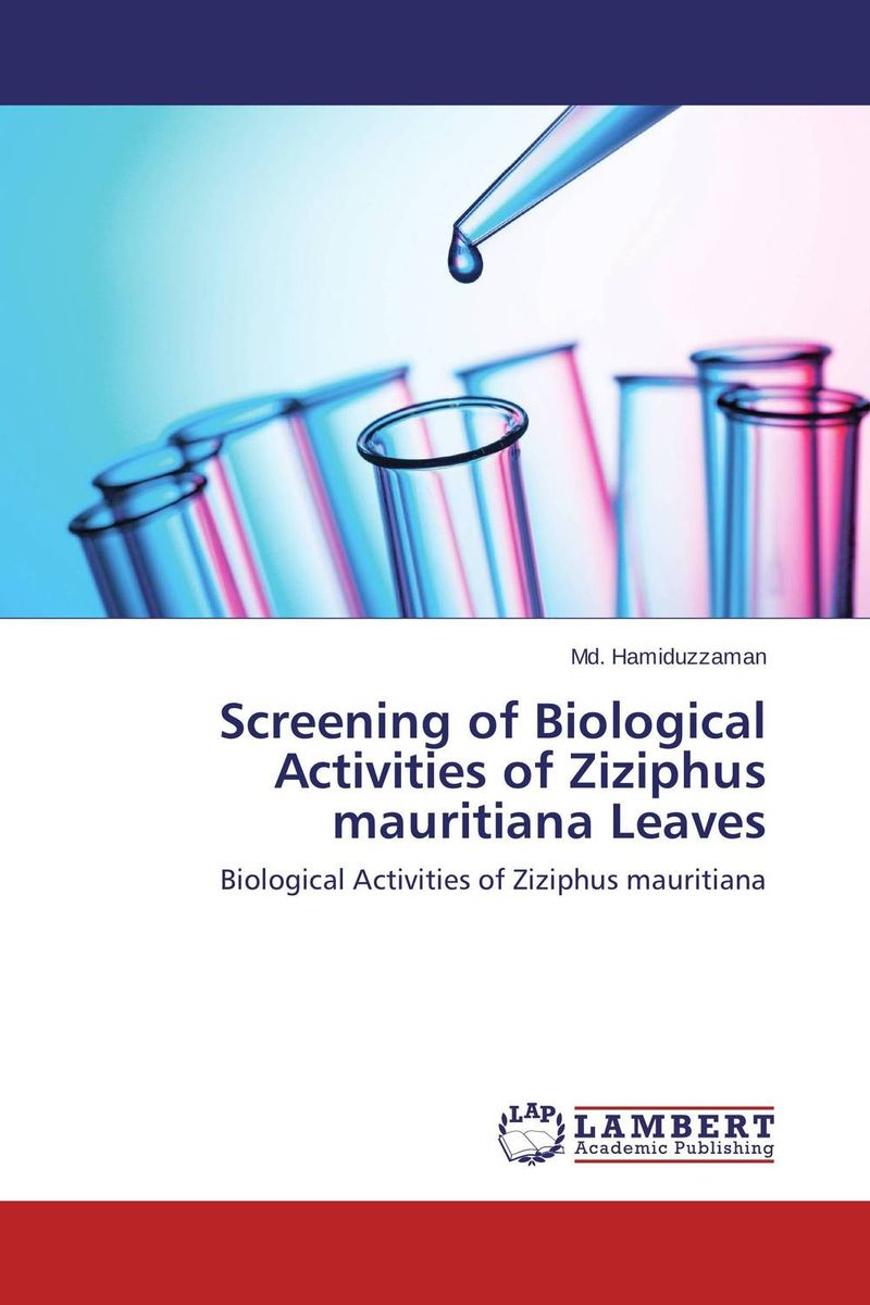 Screening of Biological Activities of Ziziphus mauritiana Leaves dearomatization of crude oil