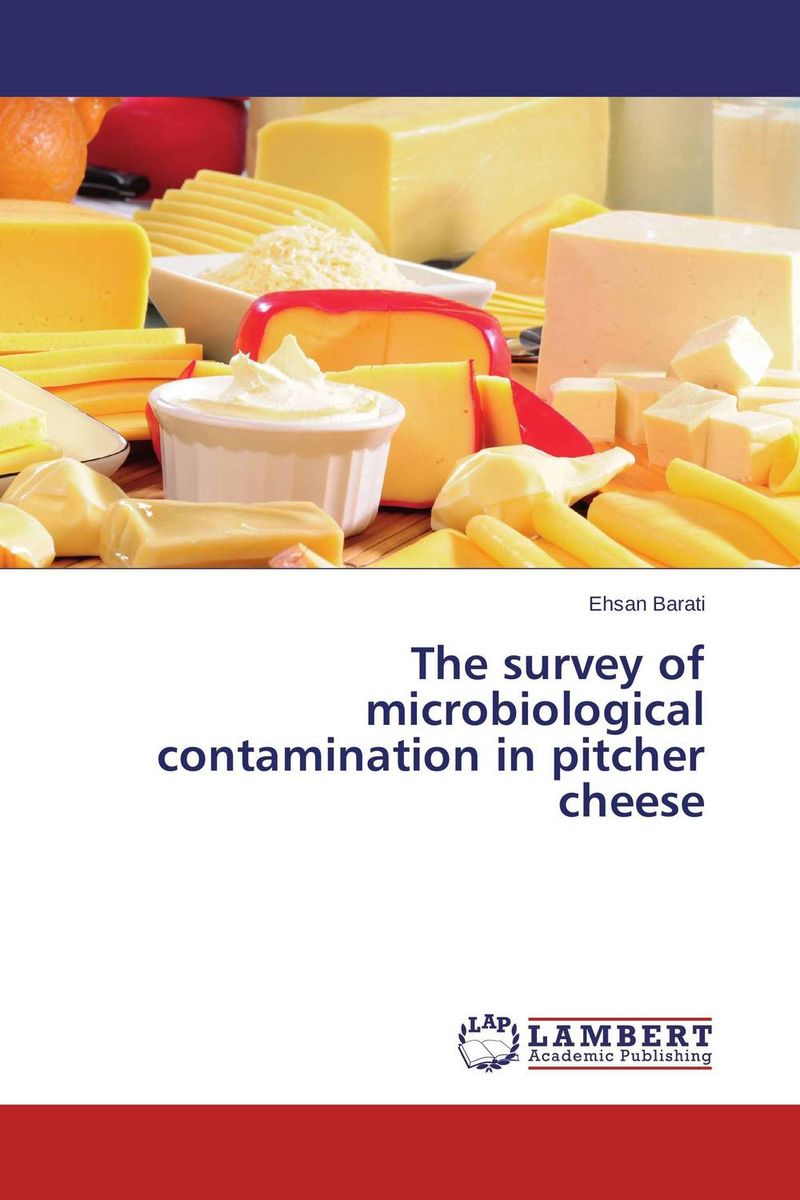The survey of microbiological contamination in pitcher cheese microbiological investigation of diarrheal outbreak in south india
