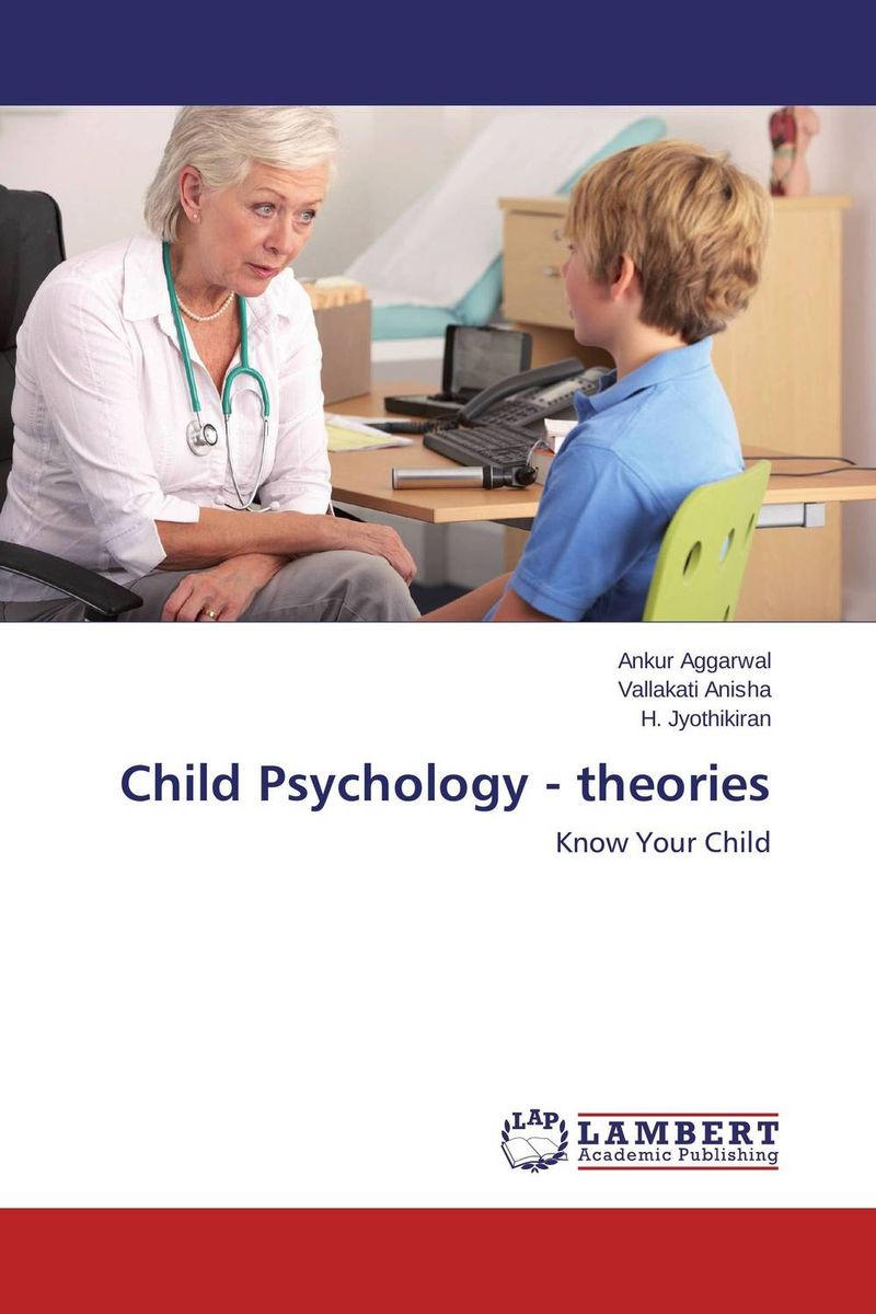 Child Psychology - theories seeing things as they are