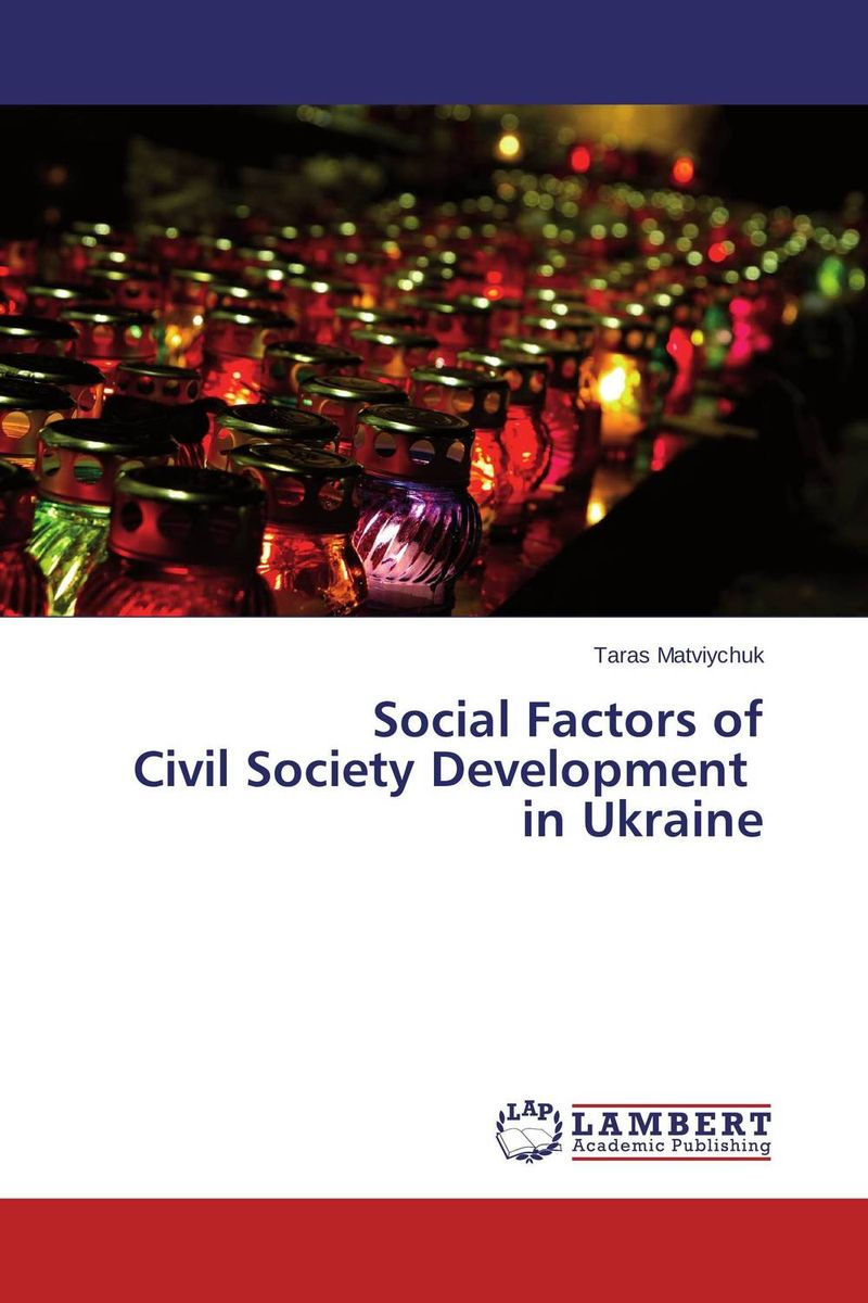 Social Factors of Civil Society Development in Ukraine pictorial field book of the civil war v 3