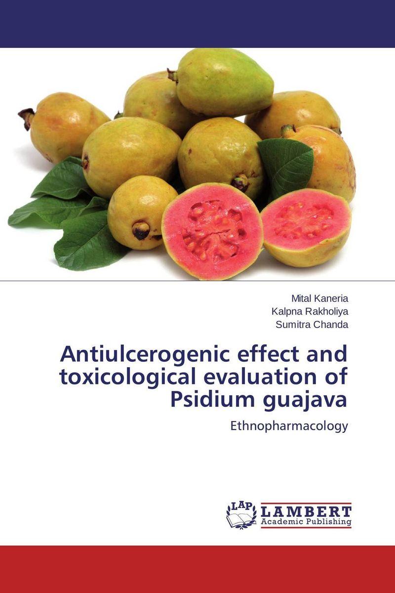 Antiulcerogenic effect and toxicological evaluation of Psidium guajava psidium guajava linn