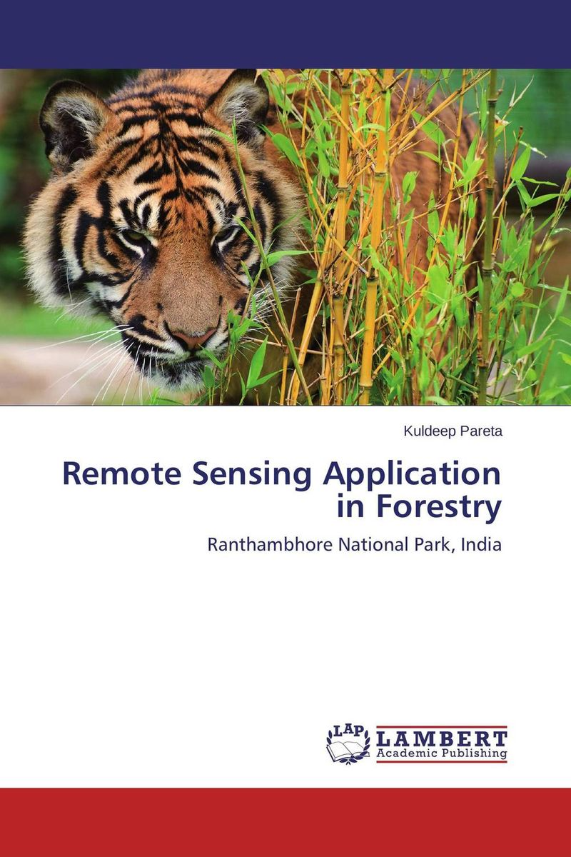 Remote Sensing Application in Forestry geographic information system and remote sensing techniques on