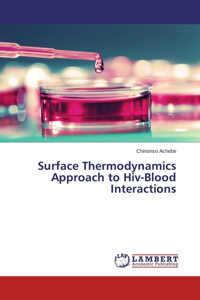 Surface Thermodynamics Approach to Hiv-Blood Interactions modulation of hiv co receptor expression on cells by anti virals