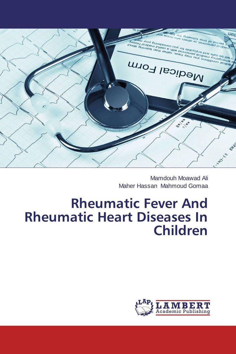 Rheumatic Fever And Rheumatic Heart Diseases In Children