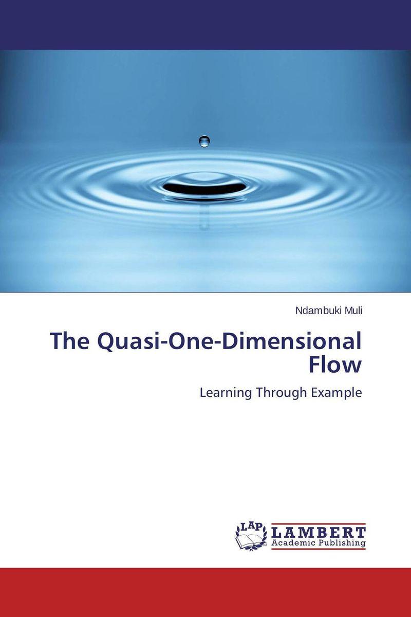The Quasi-One-Dimensional Flow