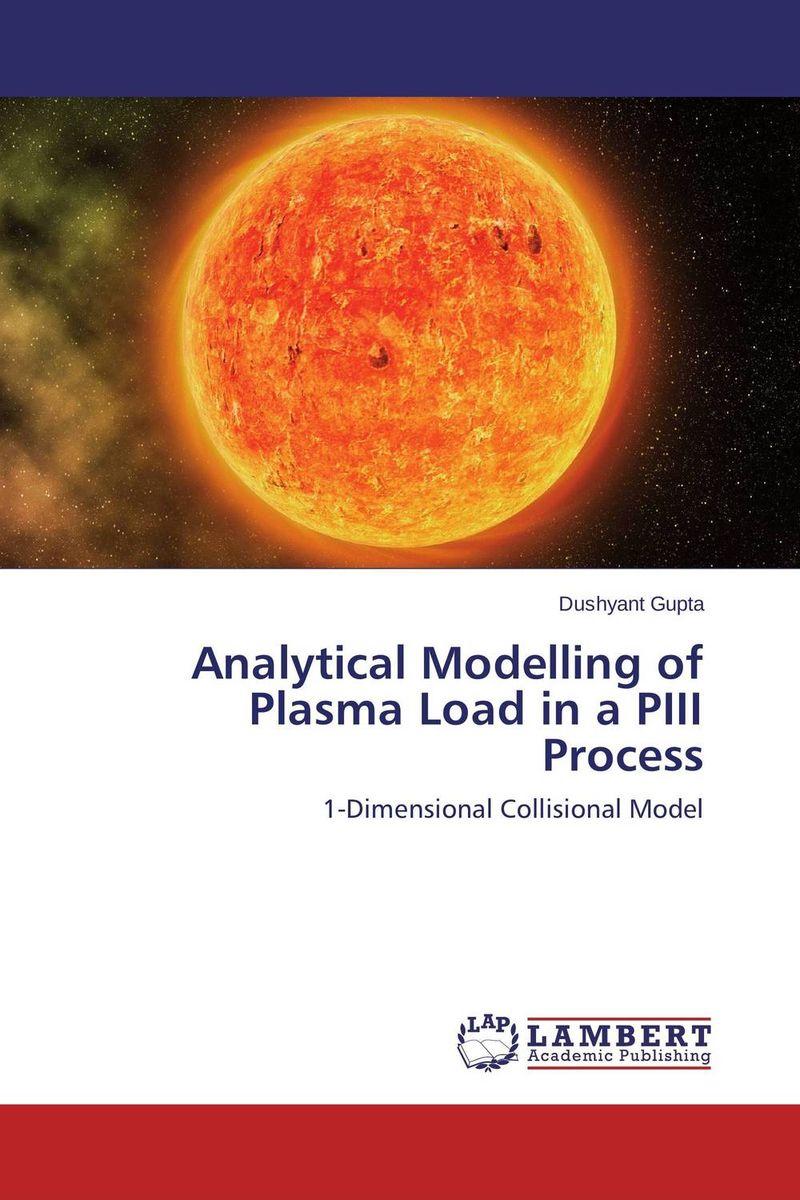 Analytical Modelling of Plasma Load in a PIII Process anita kanwar text book of plasma physics