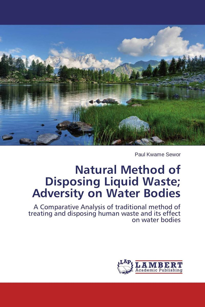 Natural Method of Disposing Liquid Waste; Adversity on Water Bodies bride of the water god v 3
