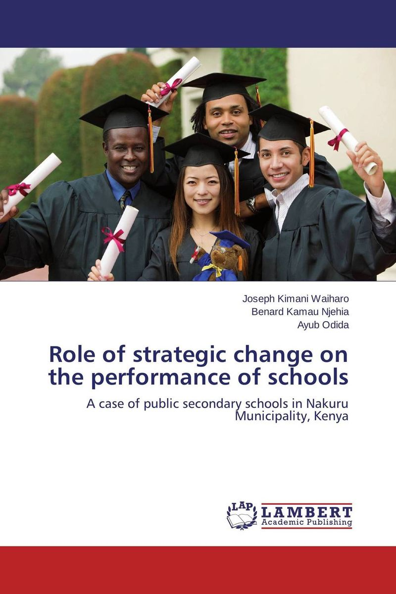 Role of strategic change on the performance of schools