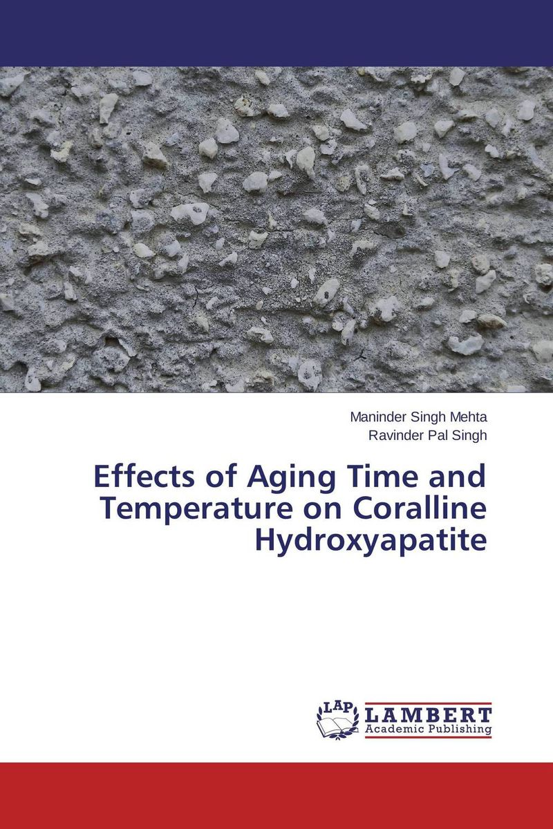 Effects of Aging Time and Temperature on Coralline Hydroxyapatite jaspal singh and ravinder pal singh effects of aging temperature and time on synthesis of hydroxyapatite
