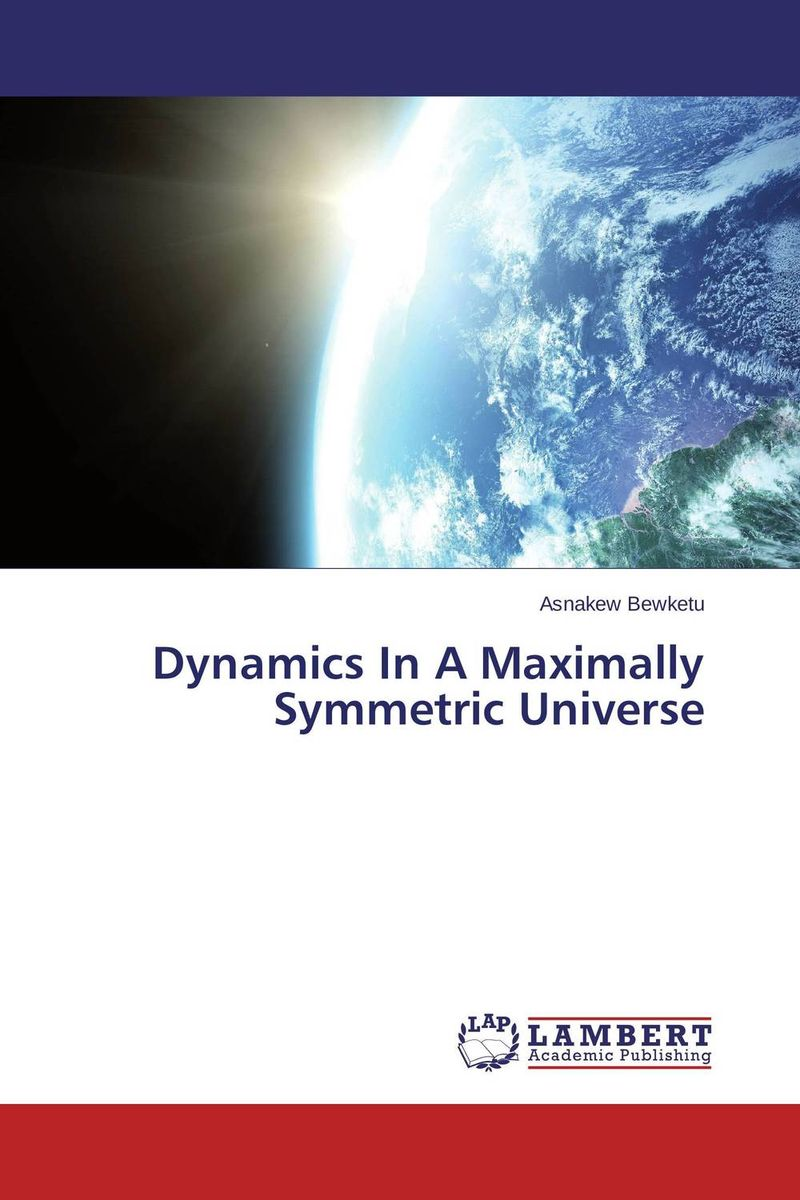 Dynamics In A Maximally Symmetric Universe masters of the universe