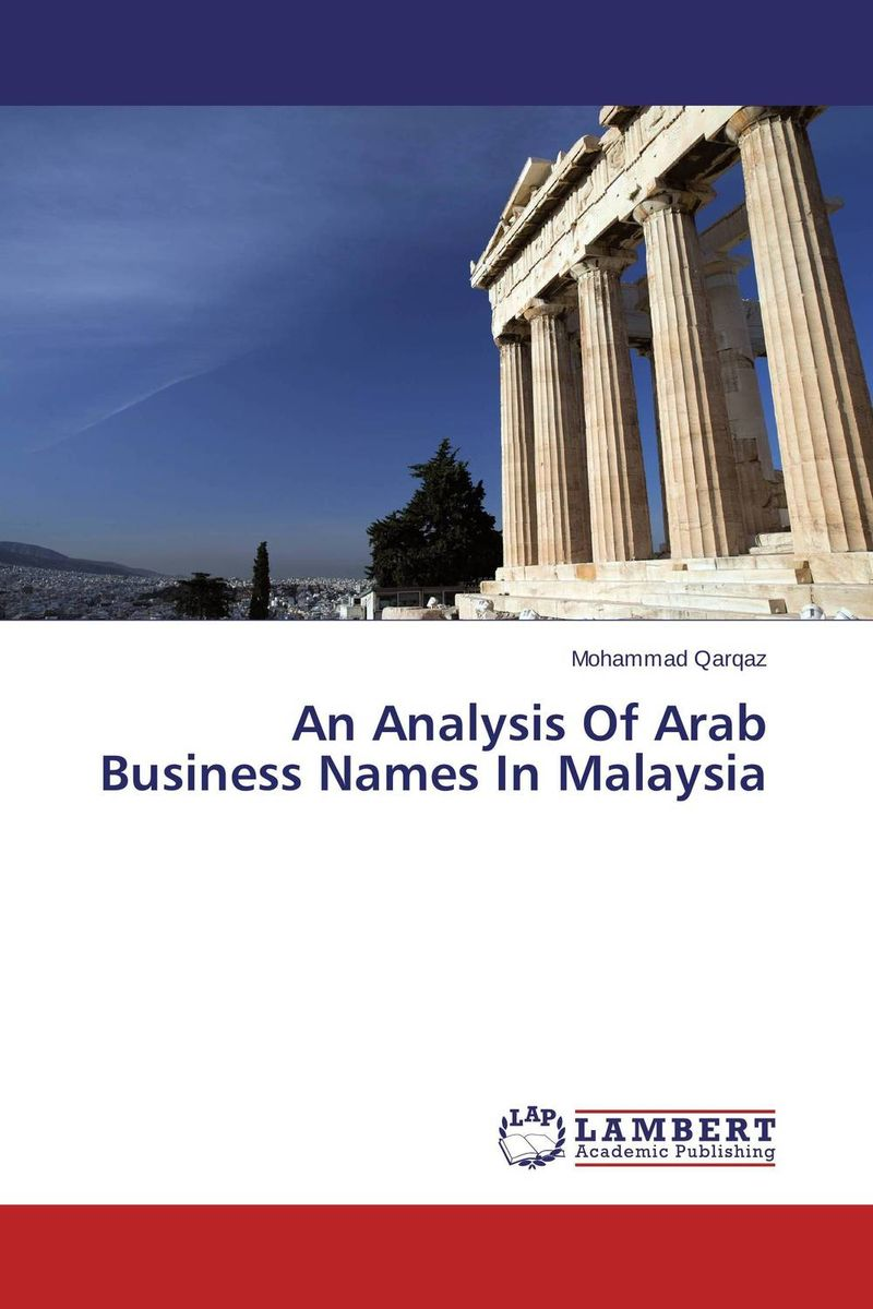 An Analysis Of Arab Business Names In Malaysia promoting social change in the arab gulf