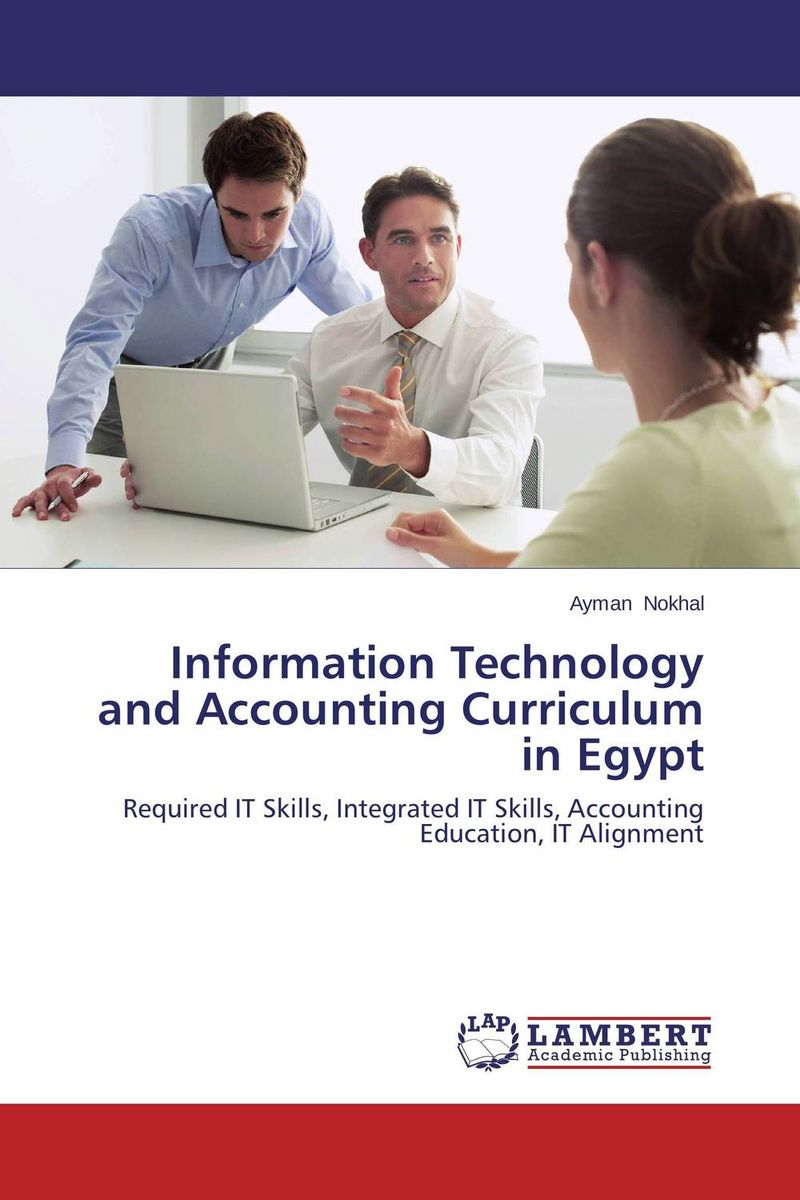 Information Technology and Accounting Curriculum in Egypt information technology and accounting curriculum in egypt