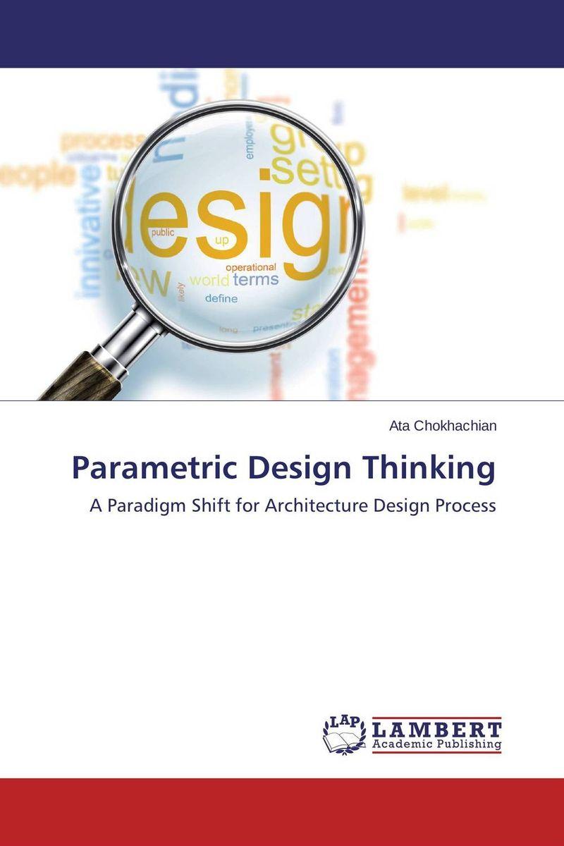 Parametric Design Thinking material change design thinking and the social entrepreneurship movement