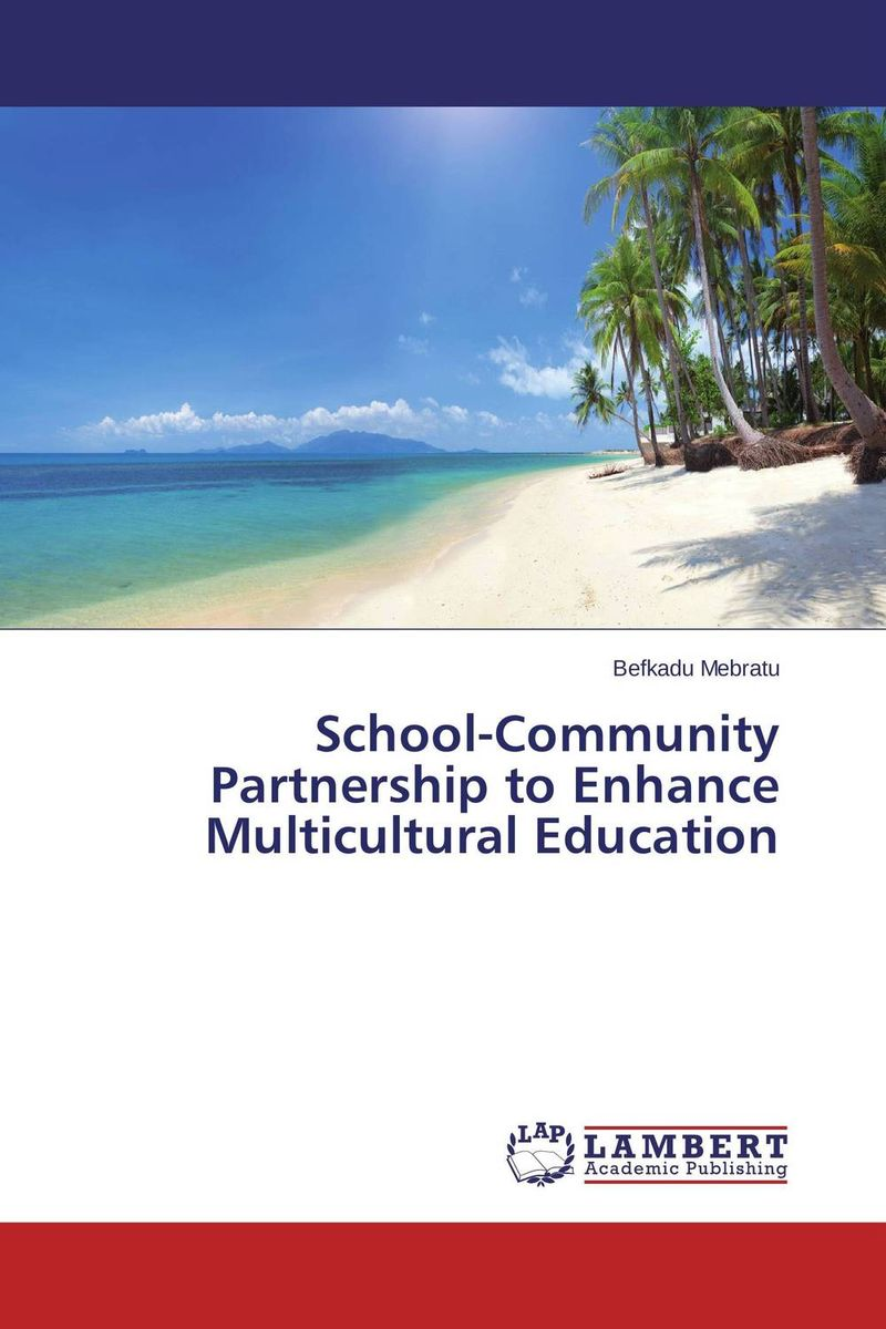School-Community Partnership to Enhance Multicultural Education