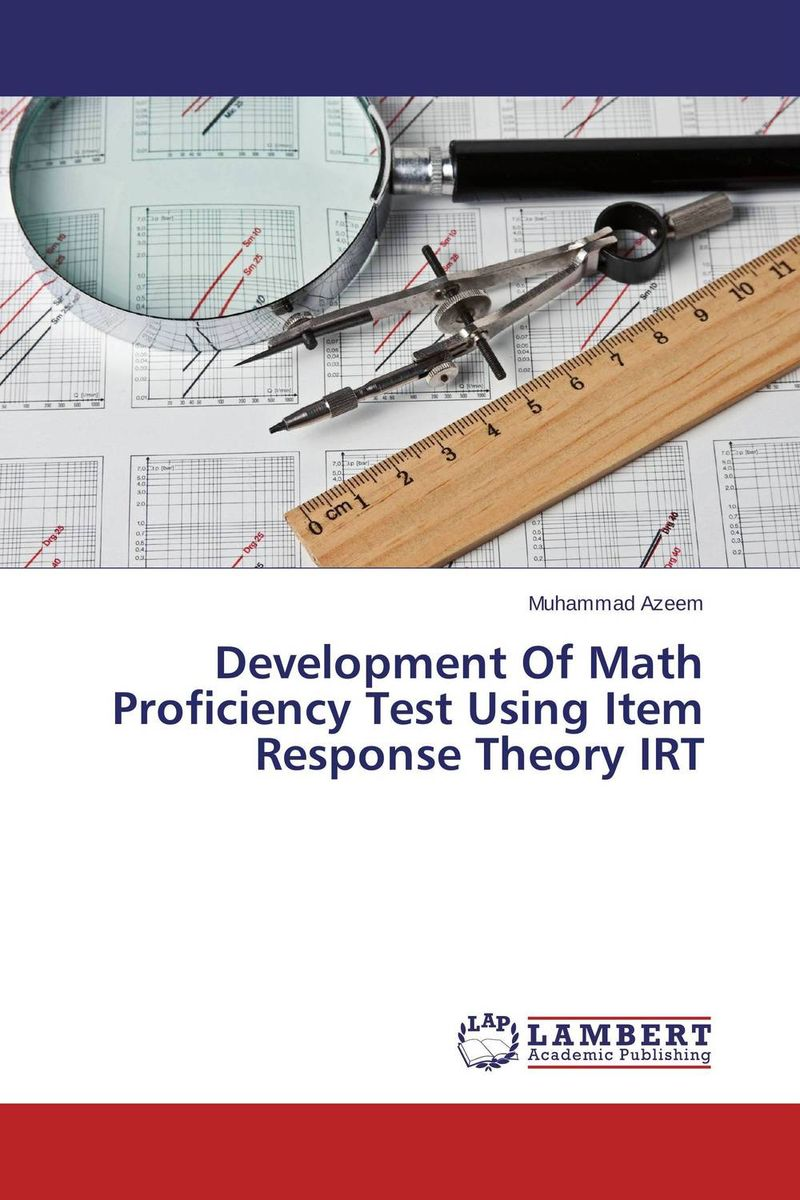 Development Of Math Proficiency Test Using Item Response Theory IRT vishnu gupta modulation of ovarian functions and fertility response using insulin