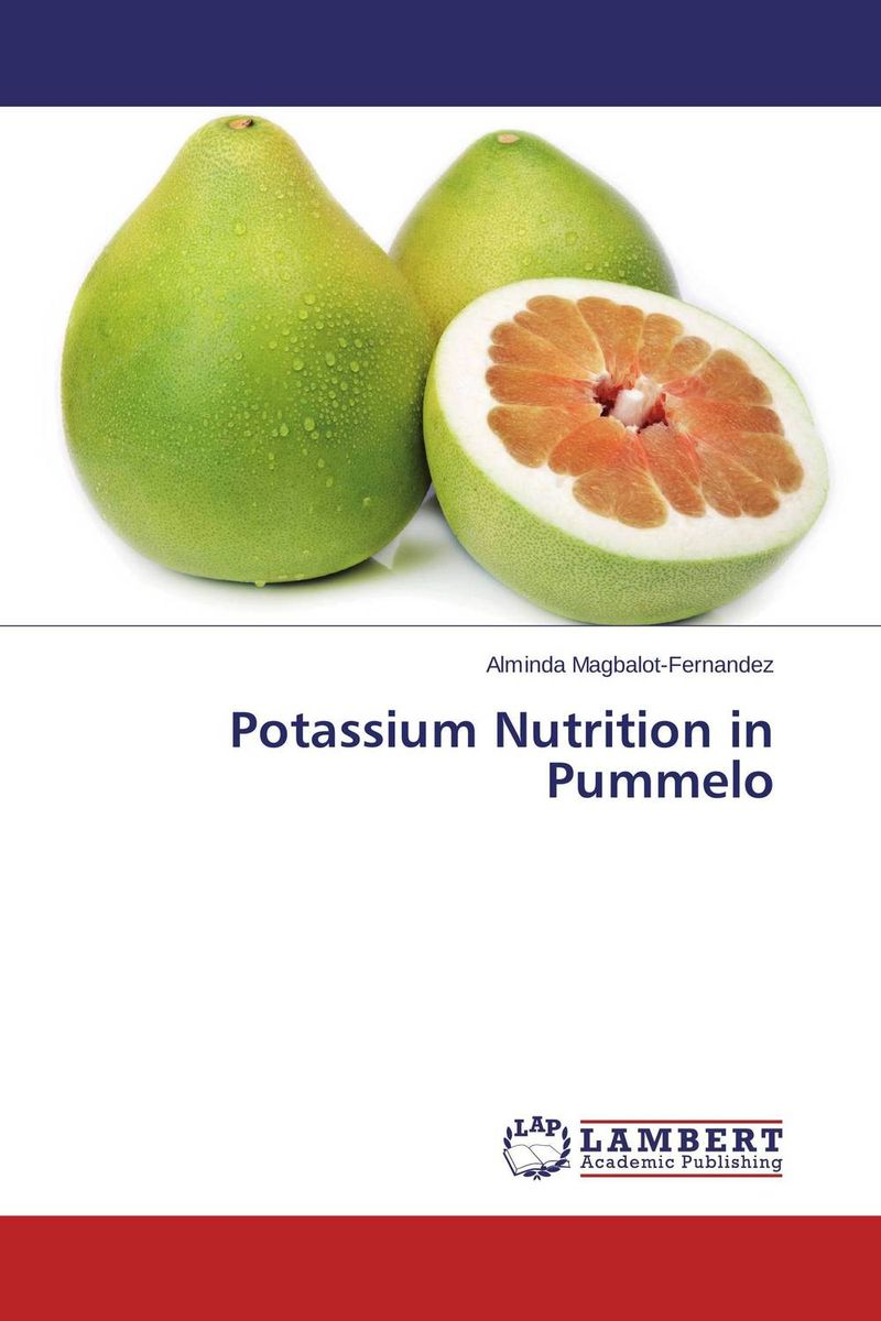 Potassium Nutrition in Pummelo a practical treatise on massage its history mode of application and effects