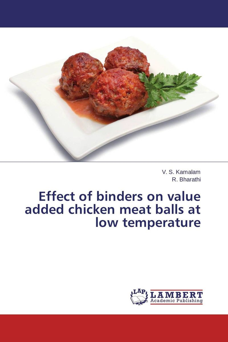Effect of binders on value added chicken meat balls at low temperature processing nutritive value and chlorpyrifos residues in chickpea