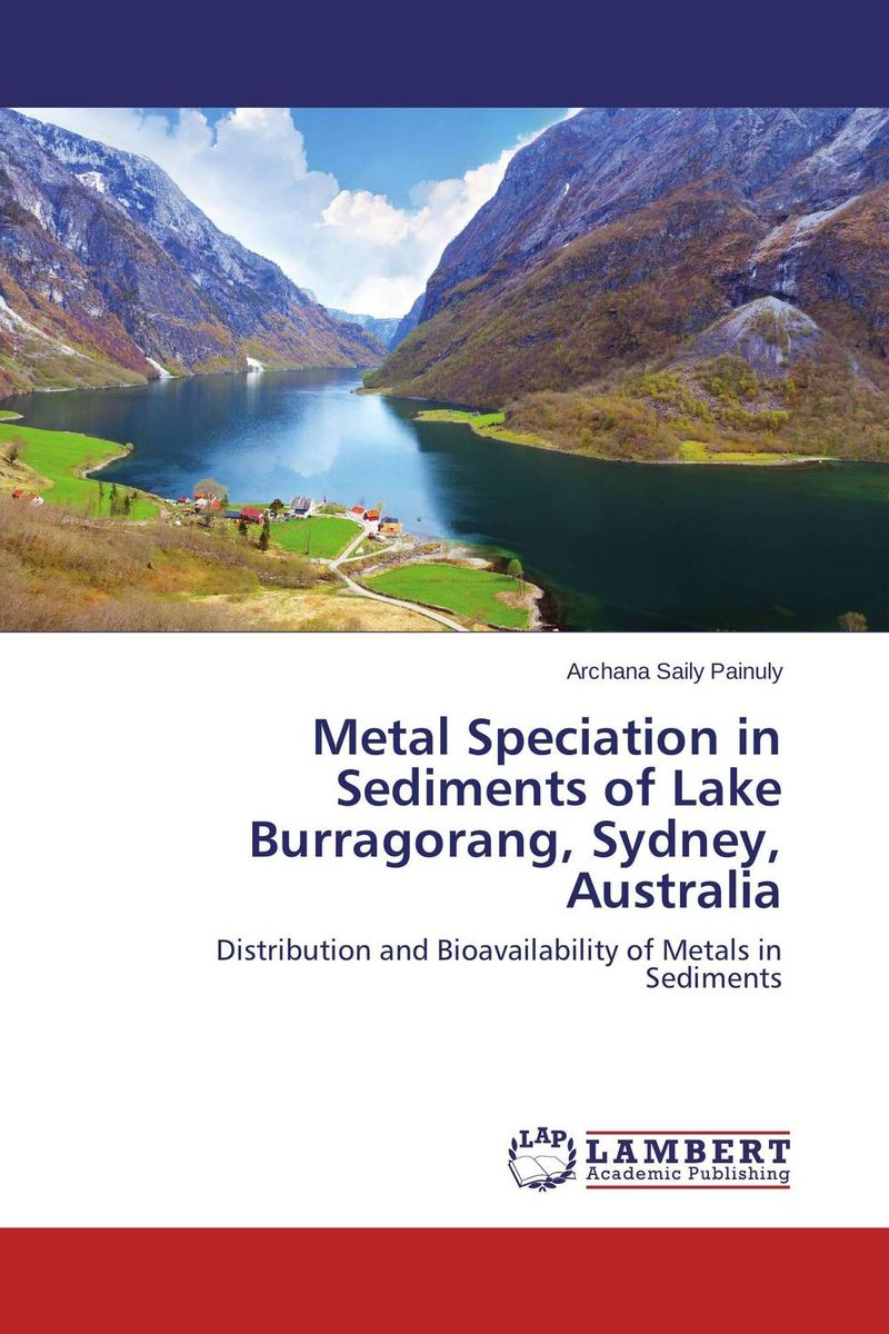 Metal Speciation in Sediments of Lake Burragorang, Sydney, Australia an experimental study on l asparaginase from marine sediments