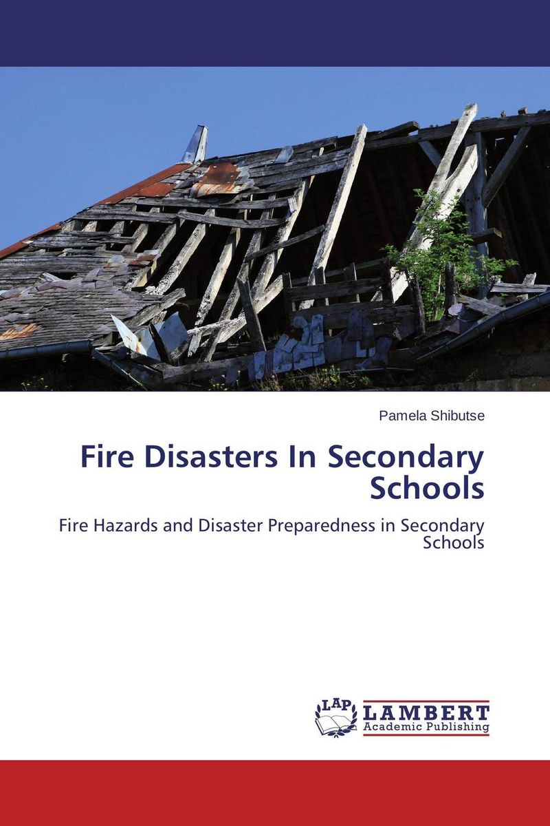 Fire Disasters In Secondary Schools