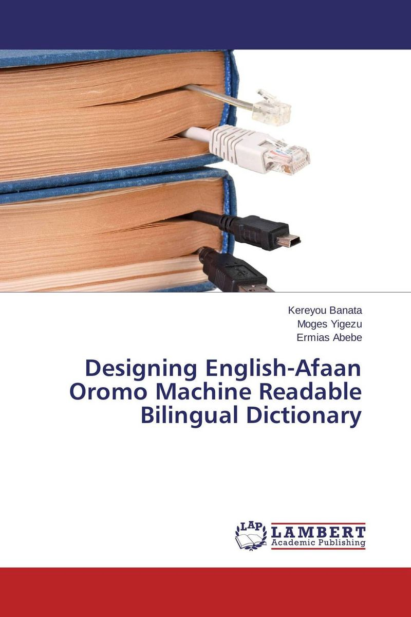 Designing English-Afaan Oromo Machine Readable Bilingual Dictionary cambridge essential english dictionary second edition