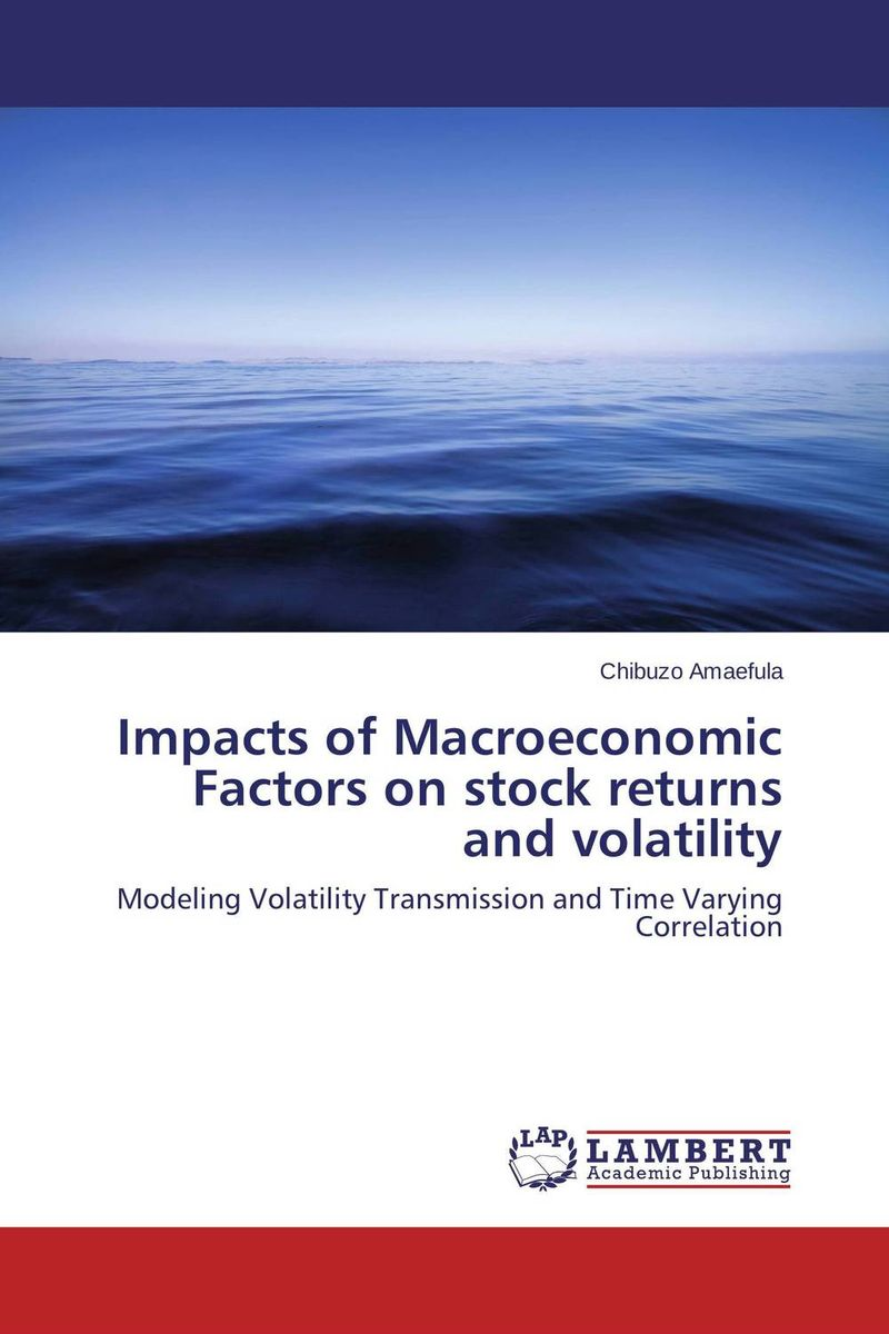 Impacts of Macroeconomic Factors on stock returns and volatility dr babar zaheer butt and dr kashif ur rehman economic factors and stock returns sectoral analysis