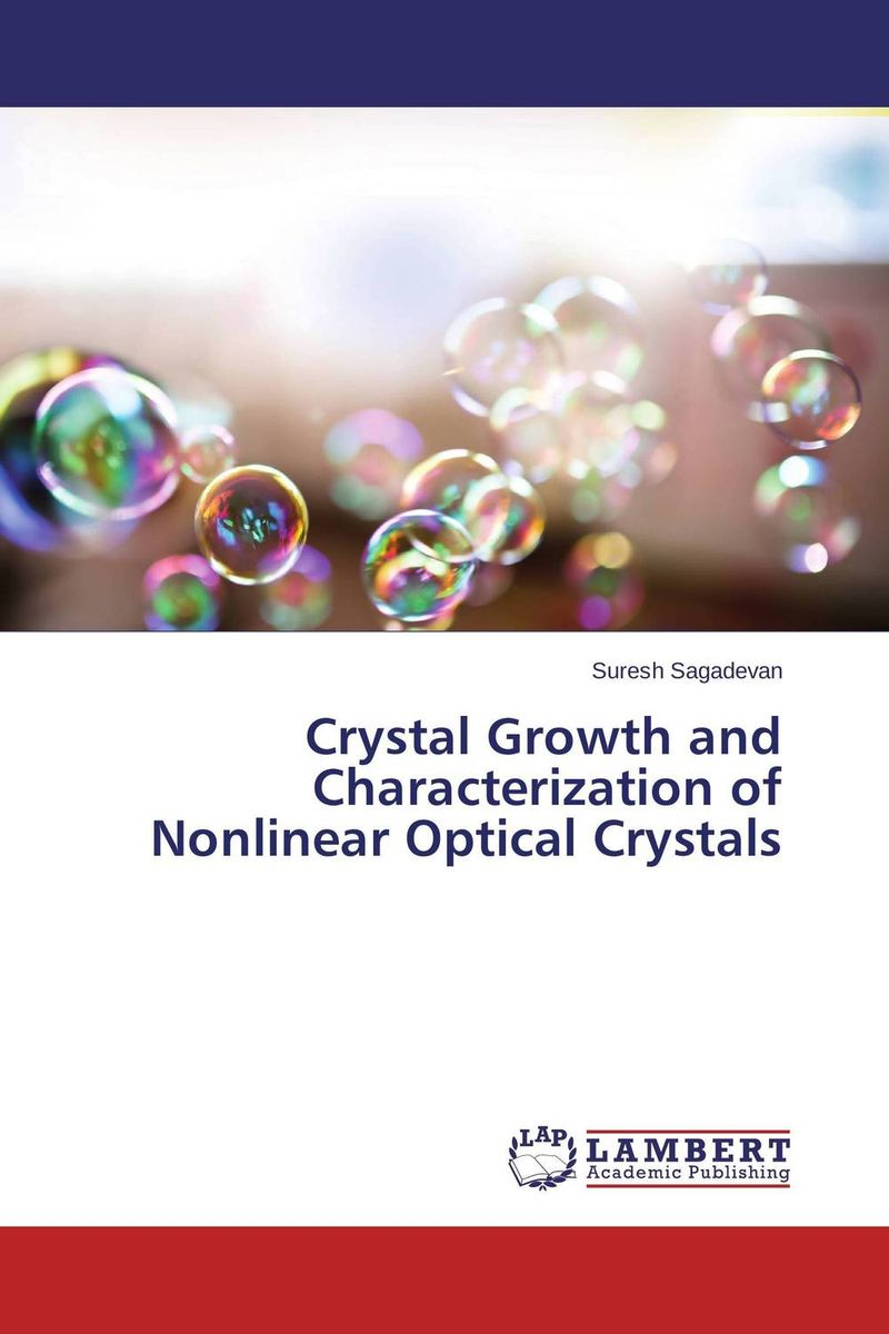 Crystal Growth and Characterization of Nonlinear Optical Crystals single crystal growth of semiconductors from metallic solutions