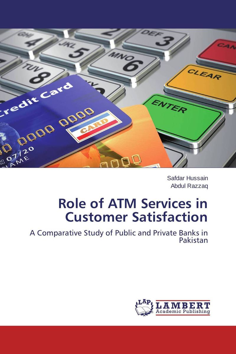 Role of ATM Services in Customer Satisfaction customer satisfaction with service quality