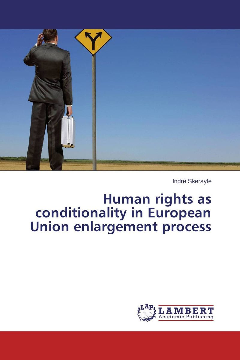 Human rights as conditionality in European Union enlargement process benign enlargement of prostate gland bep in ayurveda