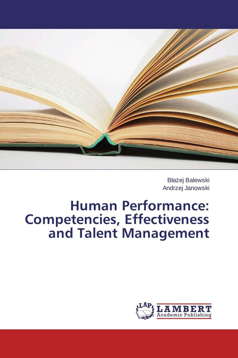 Human Performance: Competencies, Effectiveness and Talent Management facility location and the theory of production