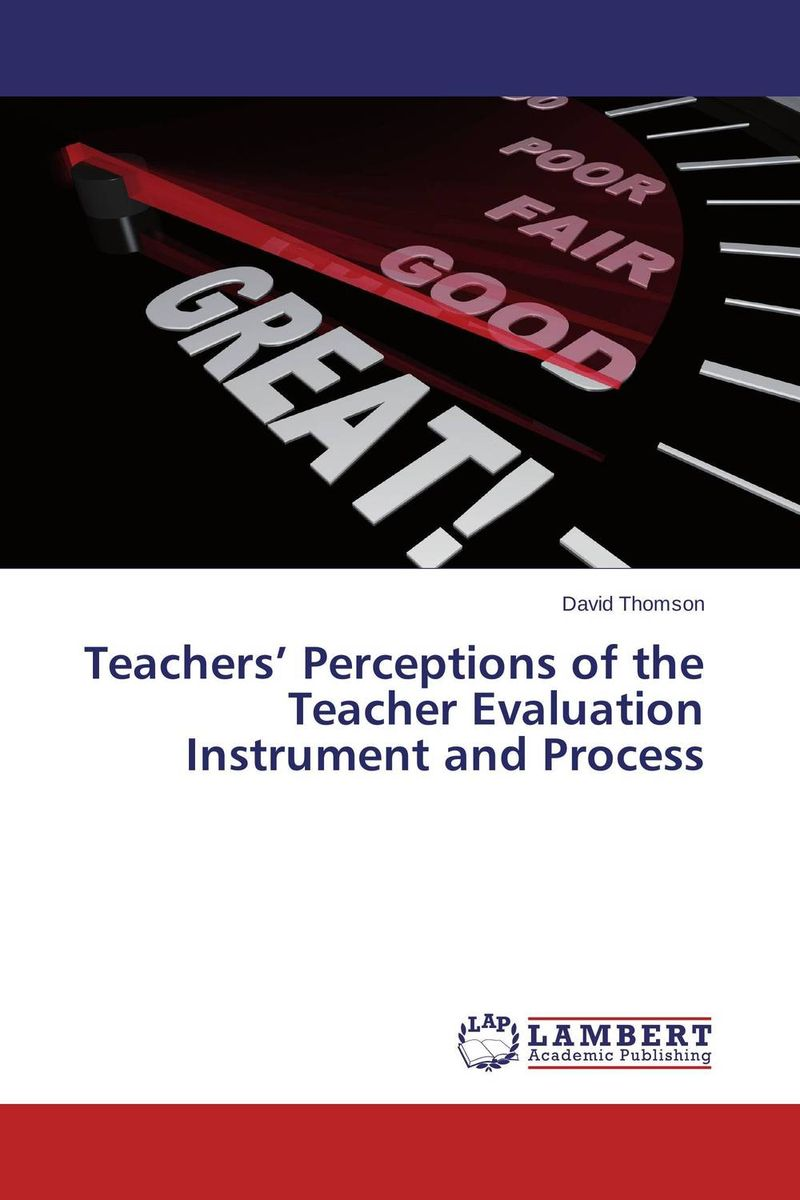Teachers' Perceptions of the Teacher Evaluation Instrument and Process design and evaluation of microemulsion gel system of nadifloxacin